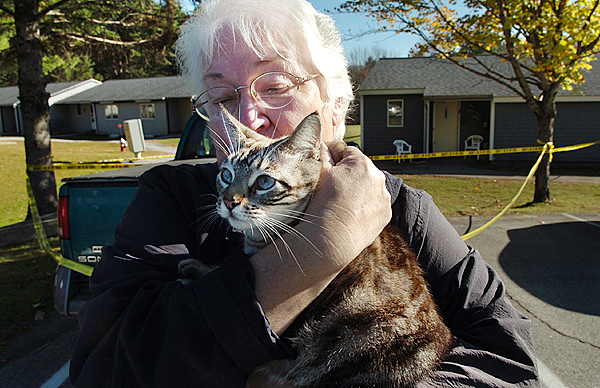 ?I don?t think she had a mean bone in her body,? said Charlotte Hawkins on Friday of Rosalie Shedd, 70, who was found dead Thursday afternoon in her Dover-Foxcroft apartment. A friend and neighbor of Shedd, Hawkins holds Shedd?s cat which she was going to look after until she could give it to Shedd?s family. Shedd?s brother Michael Toby, 53, has been arrested and charged in the murder.  Buy Photo