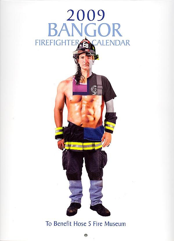 2009 Bangor Firefighter Calendar.