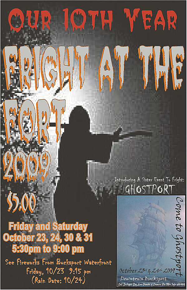 A poster advertises the double Halloween event for the Bucksport area this year - the 10th annual Fright at the Fort planned for Fort Knox and a new event, Ghostport, in downtown Bucksport. HEWITT STORY