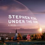 Stephen King's 'Under the Dome,' on TV tonight, has a tense, sci-fi message about humanity