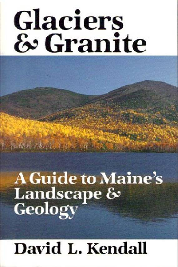 Glaciers & Granite book cover - with Brad Viles