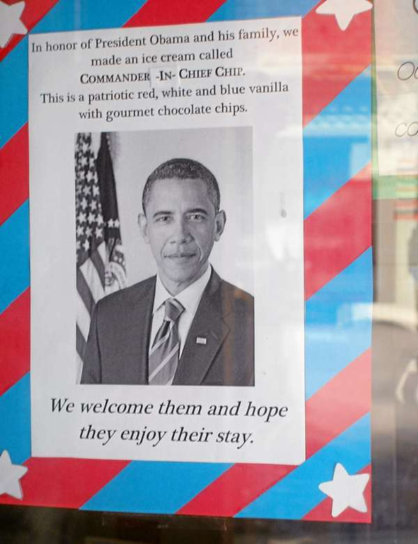 Signs around the Bar Harbor area welcome the President and his family:  Ben and Bill's in Bar Harbor welcomes the President with a special Commander-In-Chief chocolate chip ice cream. (Bangor Daily News Photo by Rich Hewitt)