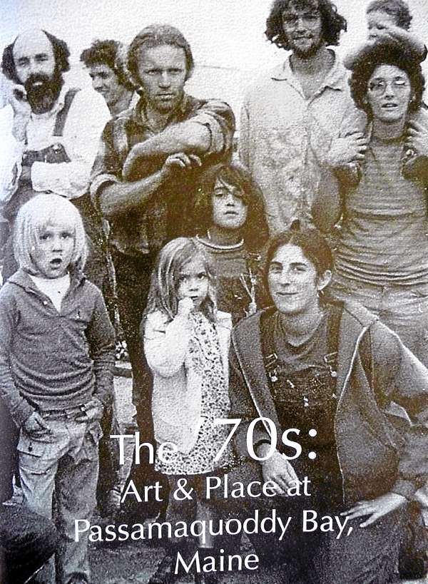The cover of the Tides' Institute exhibit catalog shows many of the artists that gathered in Eastport in the 1970s. The catalog includes a comprehensive history of the artists and the move for cheap land that brought many artists to the island.
