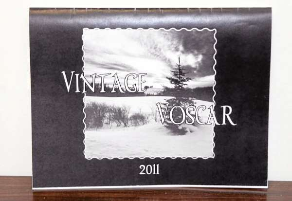 Staff photo/Kathy McCarty 	&quotVINTAGE VOSCAR&quot is a 2011 calendar depicting life in Aroostook County through the use of black and white photos, using works by Voscar, the Maine Photographer. Calendars are being sold at businesses around the County.