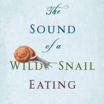 Fields Pond Book Discussion Group: The Sound of a Wild Snail Eating by Elisabeth Tova Bailey