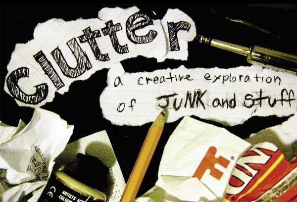 Photos courtesy of Allison Melton  ClutterFront: A flier designed by University of Maine new media major Ian McGinley advertises the one-night exhibition &quotClutter: A Creative Exploration of Junk and Stuff,&quot which will be showing from 5 to 7 p.m. Friday, Dec. 10, at 29 Broad St. in Bangor.