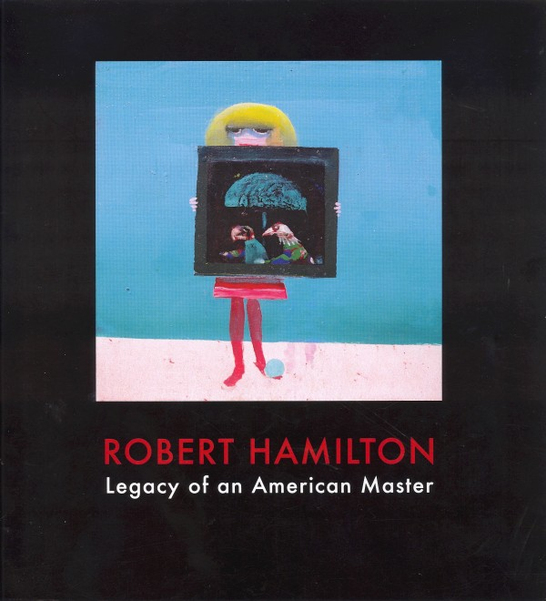 "Front cover of ""Robert Hamilton — Legacy of an American Master,"" compiled by David Estey, May 2011, Custom Museum Publishing, 59 pages."