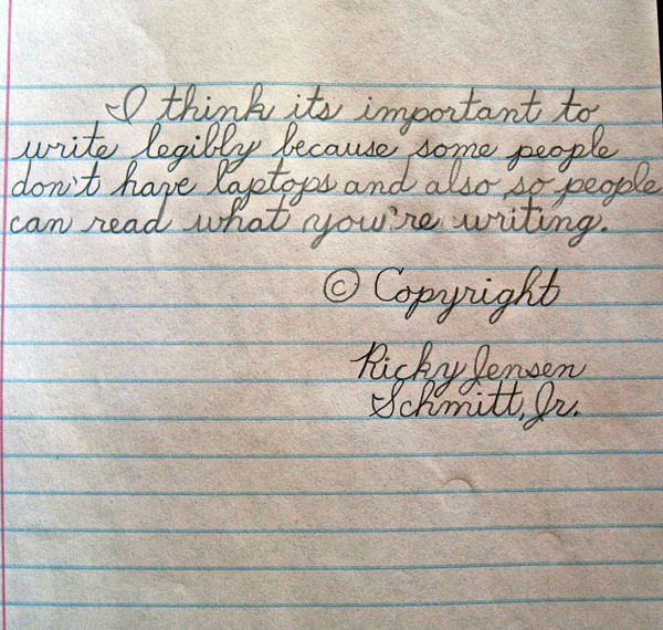 A sample of Richard Schmitt Jr's award-winning penmanship. The Woodland Consolidated School seventh grader's handwriting has been deemed the best of all grade seven students in the country in the Zanner-Blosser annual handwriting contest.