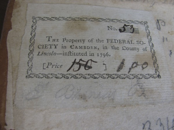 The stamp inside a book published in 1790 shows that it was the property of the &quotFederal Society Library in Cambden,in the County of Lincoln,&quot the first library established in Camden.