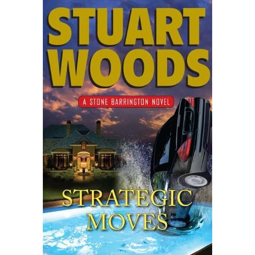 """Strategic Moves"" by Stuart Woods"