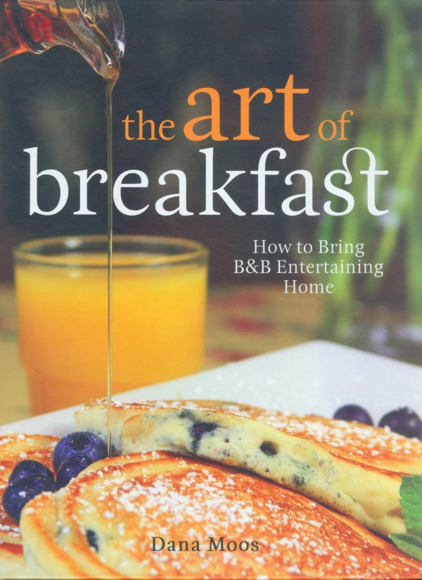 """""""The Art of Breakfast,"""" by Dana Moos."""
