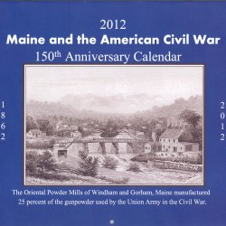 2012 calendar highlights Maine and the Civil War