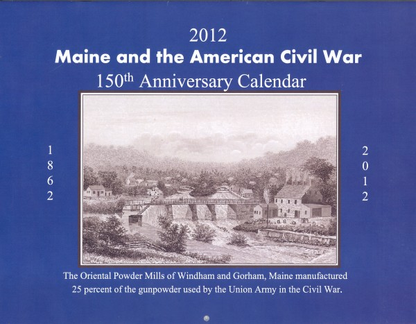 2012 Maine and the American Civil War calendar being offered by the Richardson Civil War Round Table in Stockton Springs