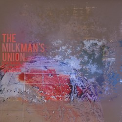 "Album cover from the Milkman's Union vinyl 7-inch single, ""Texas Hold Me."""