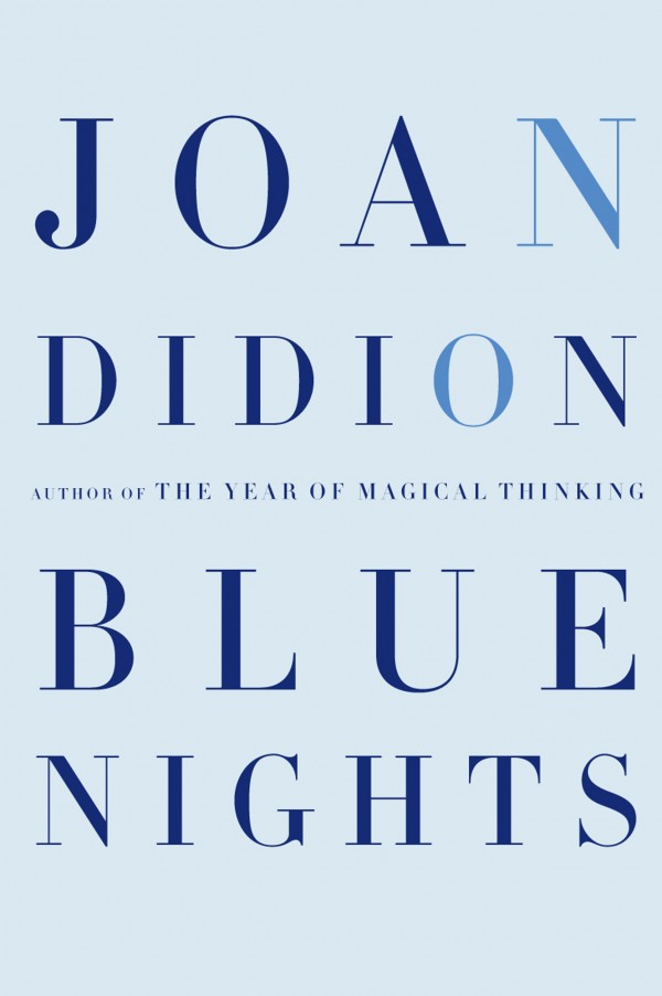 "Joan Didion's ""&quotBlue Nights&quot."