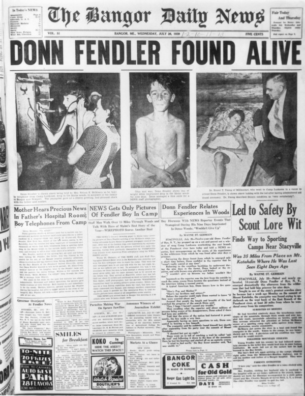 The front-page story in the July 26, 1939, edition of the Bangor Daily News celebrated the safe return of Donn Fendler, the 12-year-old boy who had been lost on Mount Katahdin for nine days.