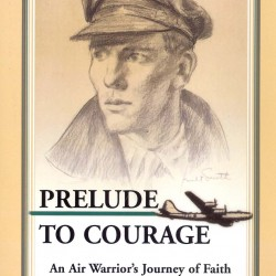 """Prelude to Courage"" recalls Bangor aviator's ultimate sacrifice"