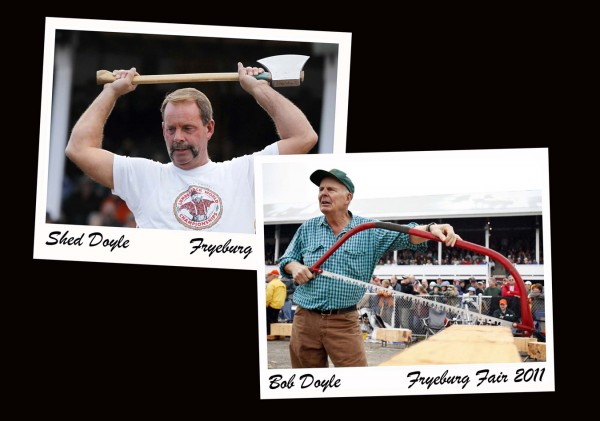 Snapshots from the Fryeburg Fair Woodsman's Field Day. Sheridan &quotShed&quot Doyle placed fifth out of 81 competitors in the woodchopping competition. His father, Bob Doyle, took second in the master's ax throw.