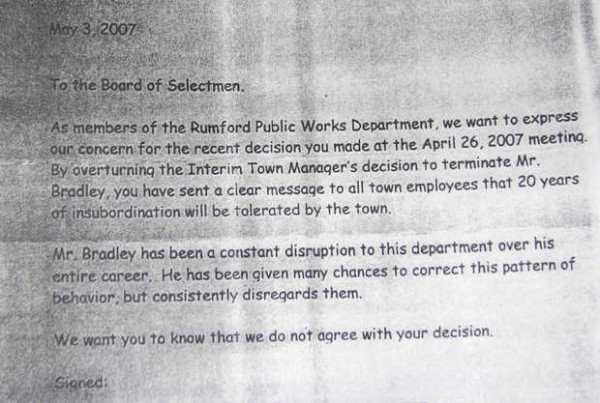 Former Rumford Public Works employee Jim Viger provided the Sun Journal with a copy of this 2007 petition he claims was circulated by fellow employees who tried unsuccessfully to have him sign it to state their displeasure with selectmen, who rehired Public Works employee Robert Bradley Jr. after acting Town Manager Stacy Carter fired Bradley in April 2007. It is signed by seven employees.