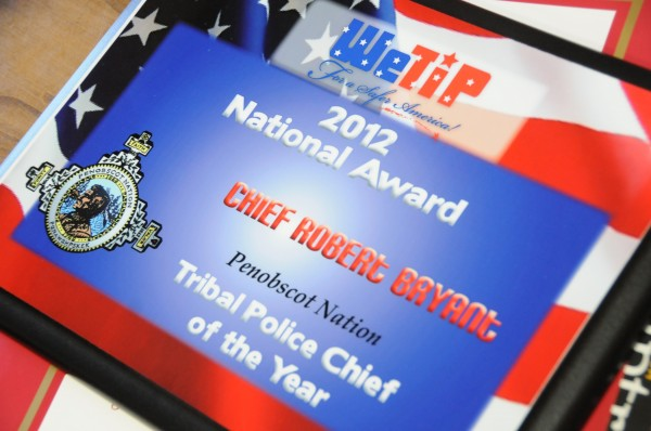 Penobscot Nation Police Chief Robert Bryant has been recognized at the 2012 WeTip National Tribal Police Chief of the Year. Photographed in Penobscot Nation tribal offices on Wednesday, May, 2, 2012. Pictured is the plaque he received.