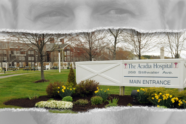 The Acadia Hospital Picking Up The Pieces After David Proffitt S Departure