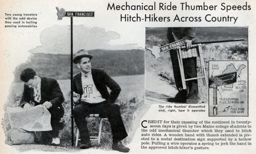 In 1938, two young men from Maine constructed a mechanical thumb to do their thumbing for them.