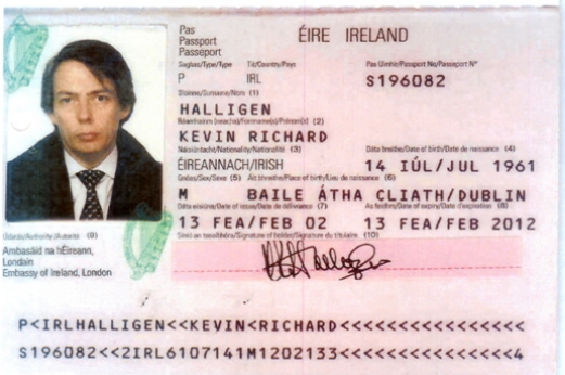 Halligen's Irish passport, issued Feb. 13, 2002, at the Irish Embassy in London. Although Halligen told his former wife and others that he was born and raised in England, his passport states that he is an Irish citizen born July 14, 1961, in Dublin.