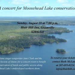 Concert proceeds will help to permanently conserve two miles of undeveloped shoreline along Moosehead Lake. We hope that you will join FSM for this special event!