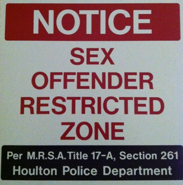 "New ""&quotSex Offender Restricted Zone&quot"" signs are being placed at various locations in Houlton to take advantage of a provision in Maine law that elevates the potential penalty when a violation is committed within the area."
