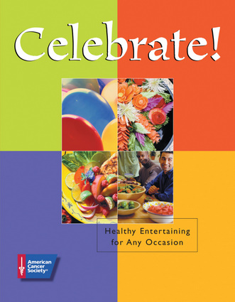 &quotCelebrate! Healthy Entertaining for Any Occasion&quot