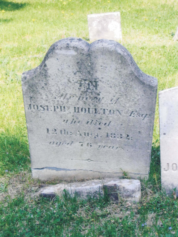This is the gravestone of Joseph Houlton, who founded the town bearing his name in 1807.