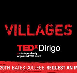 TEDxDirigo VILLAGES comes to Lewiston on October 20.