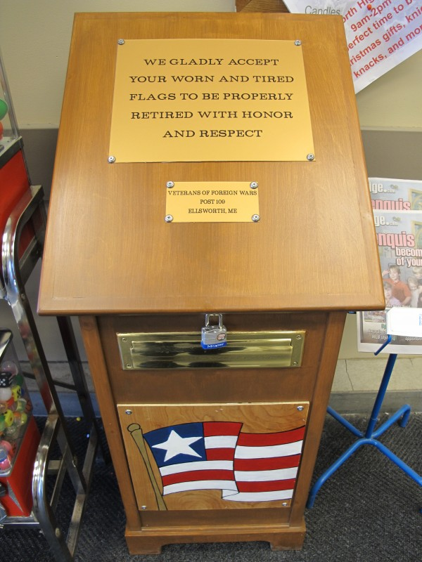 One of the VFW's flag disposal boxes at Shaw's in Ellsworth. Others are located at City Hall, Marden's and the VFW Hall on Main Street.