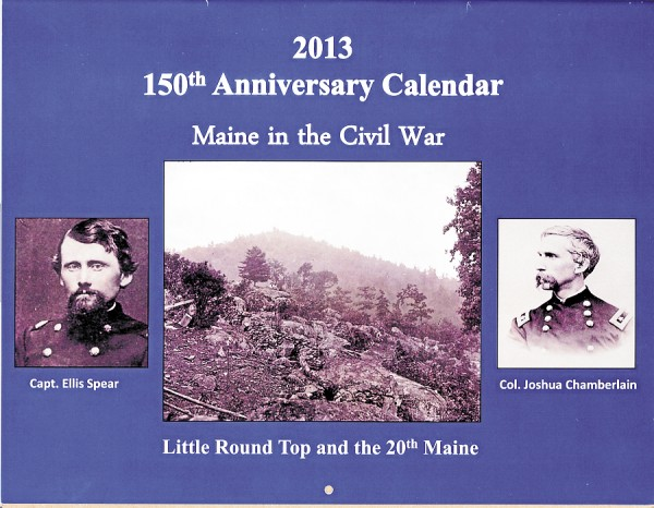 Richardson's Civil War Round Table has published the 2013 Maine in the Civil War calendar, which highlights Maine residents and events connected to the Civil War of 1863. The price for each calendar is $12.95.
