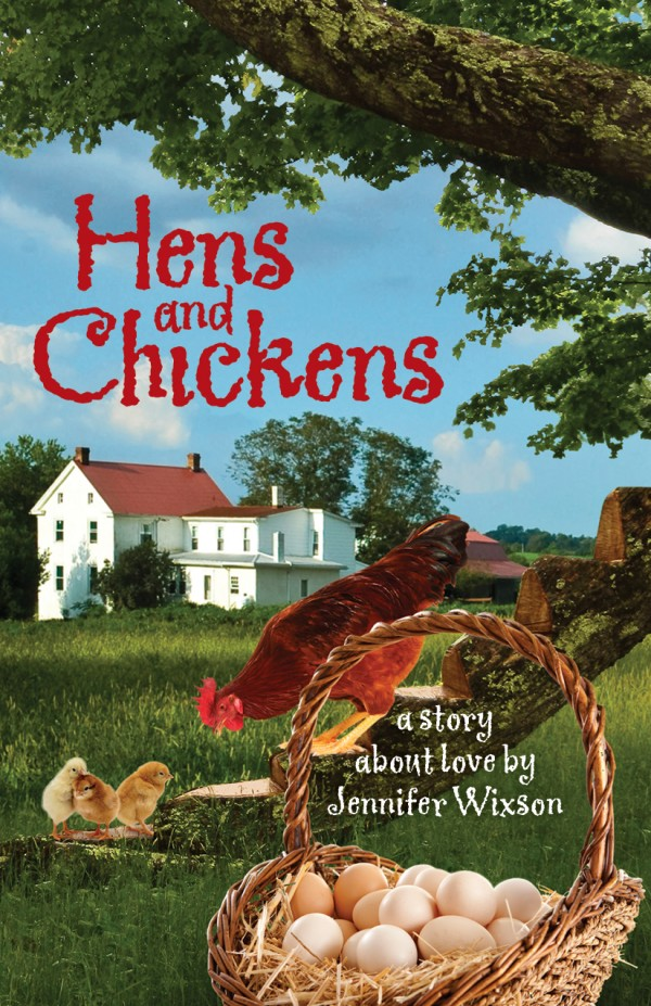Front Cover of Hens and Chickens by Jen Wixson