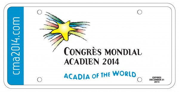The state has produced 6,000 commemorative license plates in support of the 2014 Acadian World Congress.