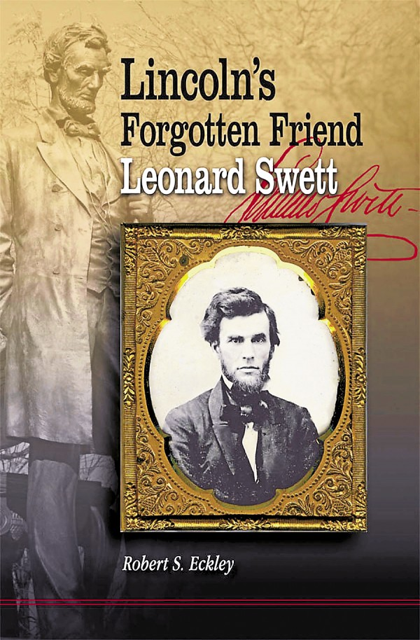 "Dr. Robert S. Eckley finished writing ""Lincoln's Forgotten Friend, Leonard Swett"" before dying unexpectedly earlier this year. Published by Southern Illinois University Press, the book tells the story of Leonard Swett, a Maine attorney who moved to Illinois and ultimately became close friends with an aspiring politician named Abraham Lincoln. Swett was one of several Maine men who played key roles in Lincoln's political career or presidency."