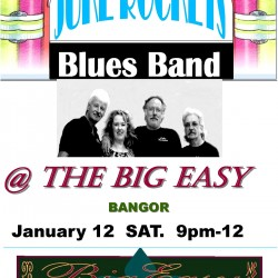 Juke Rockets Blues Band in Bangor on SATURDAY Jan. 12 2013