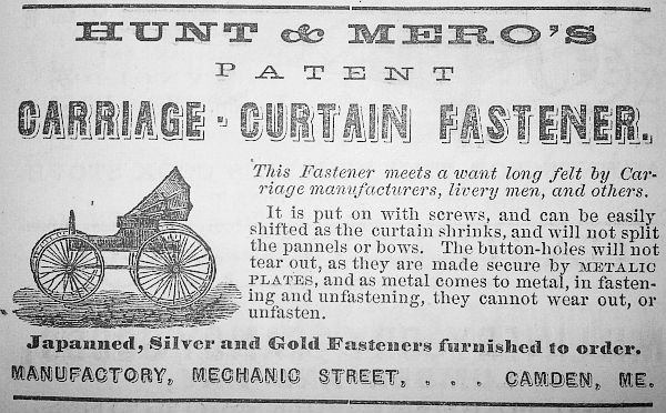 Hunt was in business with Spencer Mero with their patented carriage-curtain fastener, even as he ran his father's store with his brother. Hunt relocated to Bangor in 1873 and went into business briefly with Enoch Tebbetts in what would be the business that today is known as Brookings-Smith Funeral Home.
