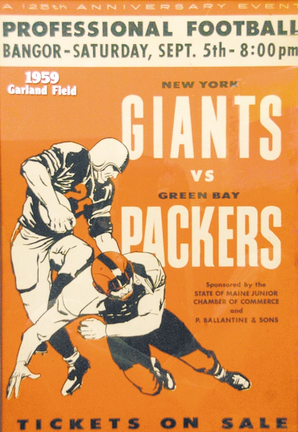 When the New York Giants and the Green Bay Packers came to Bangor to play an NFL game in 1959, Modern Screenprint printed the signs to hype the game.