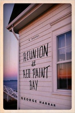 Front cover for &quotReunion at Red Paint Bay,&quot but George Harrar.
