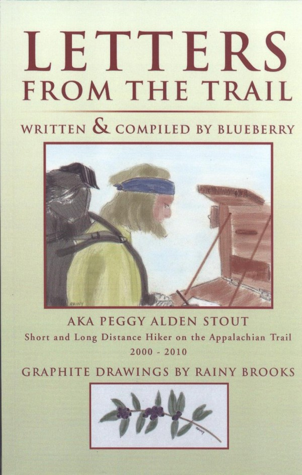 The front cover of &quotLetters from the Trail&quot written by Peggy Alden Stout and illustrated by Rainy Brooks, published in 2013.