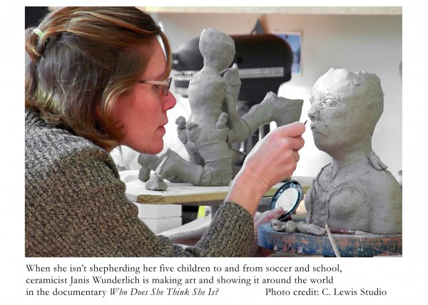 When she isn't shepherding her five children to and from soccer and school, ceramicist Janis Wunderlich is making art and showing it around the world in the documentary Who Does She Think She Is? 