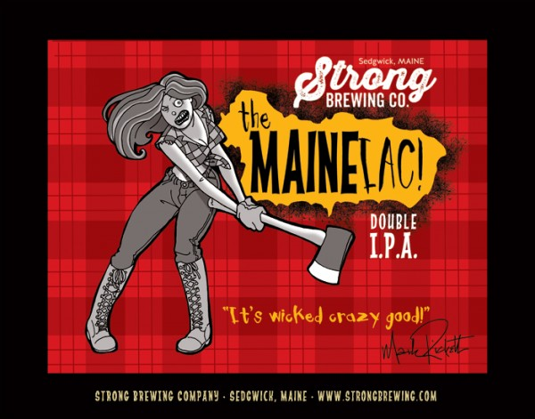 Maineiac is a double IPA by Strong Brewing Co. in Sedgwick.
