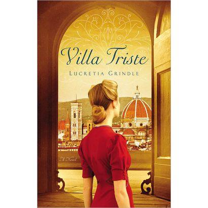 """""""Villa Triste,"""" by Lucretia Grindle"""