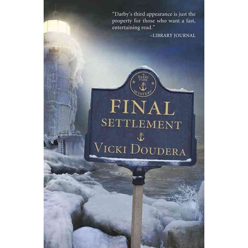 """Final Settlement,"" by Vicki Doudera"