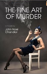 """The Fine Art of Murder,"" by John Noel Chandler"