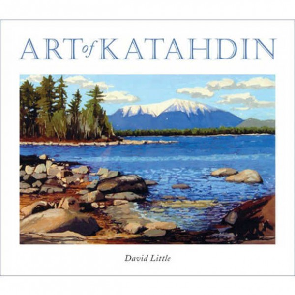 Front cover of &quotArt of Katahdin&quot by David Little