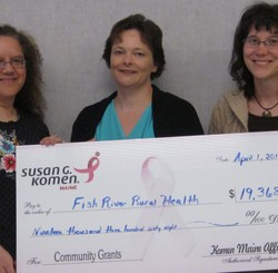 Komen Maine Affiliate Grants to Fish River Rural Health