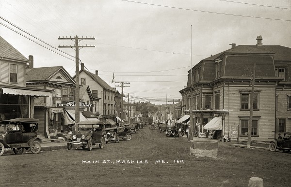 Main St. Machias, Circa 1920 from the Eastern Illustrating & Publishing Co. Collection; Penobscot Marine Museum
